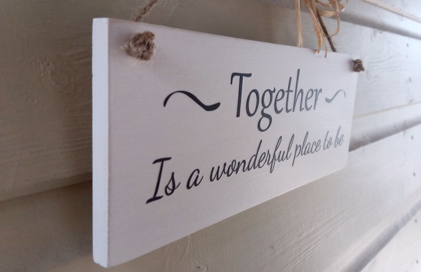 Together Is A Wonderful Place To Be Wooden Plaque