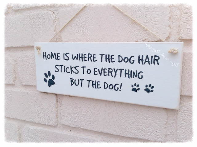 A  Funny Dog Sign - Home Is Where The Dog Hair