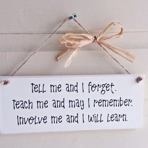 A Handmade Teacher Plaque - Tell Me And I Forget