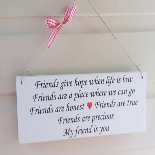 Friends Give Hope When Life Is Low - Large Wooden  Plaque