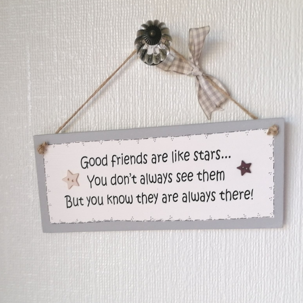 Friendship Plaque - Good Friends Are Like Stars