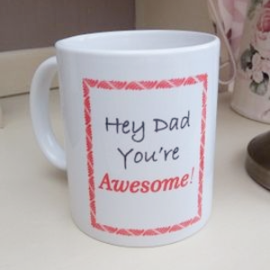 Personalised Dad You're Awesome Gift Mug