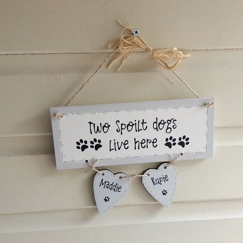 Handmade Personalised Dog Plaque - Two Spoilt Dogs Live Here