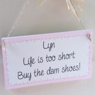 Personalised Life Is Too Short Wooden Plaque